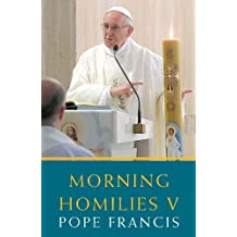 Morning Homilies V