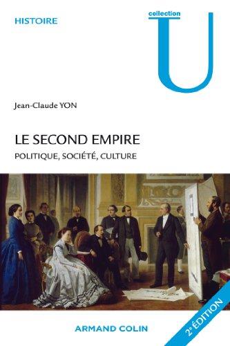 Le Second Empire - 2e éd. - Politique, société, culture par Jean-Claude Yon