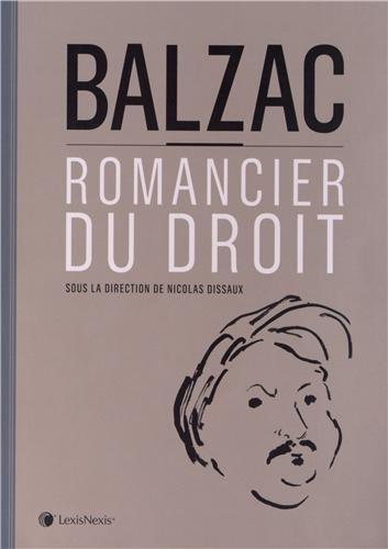 Balzac, romancier du droit par Nicolas Dissaux