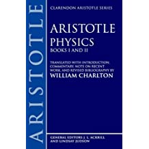 Physics: Books I and II (Clarendon Aristotle Series): Bks.1 & 2 by Aristotle Aristotle (1979-11-15)