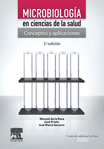 Microbiología en ciencias de la salud por M. De la Rosa