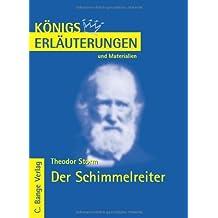 Königs Erläuterungen und Materialien: Interpretation zu Storm. Der Schimmelreiter