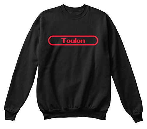 Teespring Men's Novelty Slogan Sweatshirt - Toulon The Name To Be Remembered