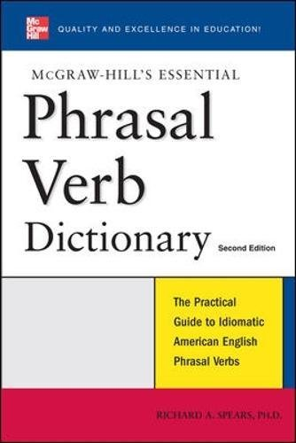 McGraw-Hill's Essential Phrasal Verbs Dictionary (NTC Foreign Language)