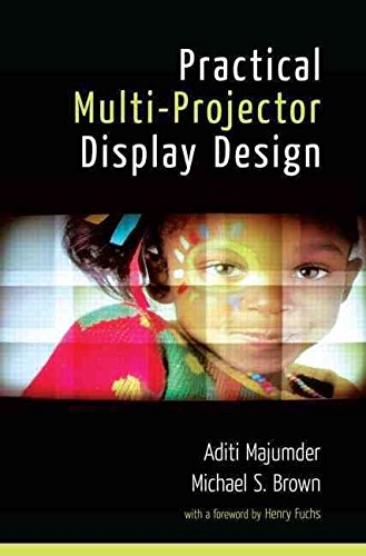 [Practical Multi-projector Display Design] (By: Cameron Browne) [published: September, 2007]