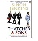 [(Thatcher and Sons: A Revolution in Three Acts)] [Author: Simon Jenkins] published on (September, 2007)