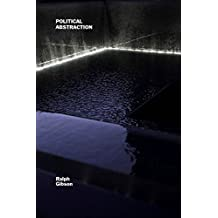 Political Abstraction by Ralph Gibson(2015-09-01)