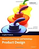 Edexcel A Level Design and Technology for Product Design: Graphic Products, 3rd edition