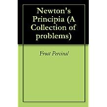 Newton's Principia (A Collection of problems)