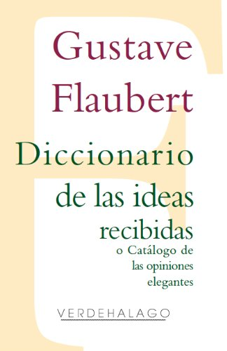 Diccionario de las ideas recibidas o Catálogo de las opiniones elegantes