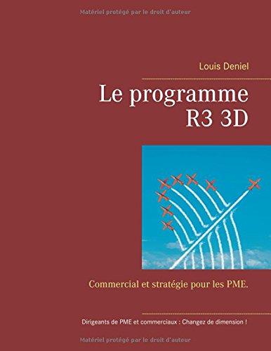 Le programme R3 3D : Commercial et stratégie pour les PME
