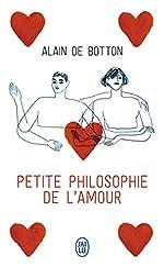 Petite philosophie de l'amour de Alain de Botton