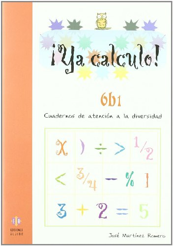Ya calculo 6b1: Multiplicaciones hasta el 5: 10 por José Martínez Romero