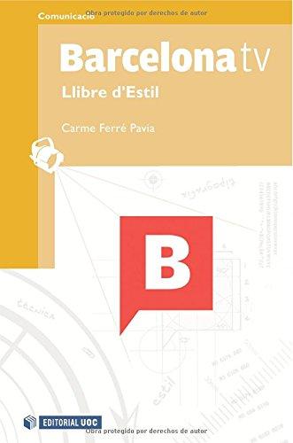 Barcelona tv. Llibre d'Estil (Manuals) por Carme Ferré Pavia