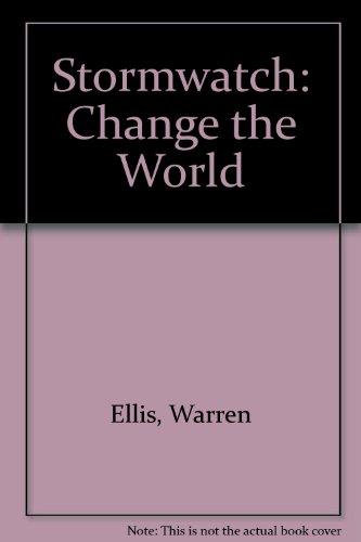 Stormwatch: Change the World