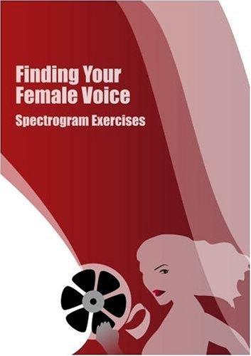 Preisvergleich Produktbild Finding Your Female Voice: Spectrogram Exercises