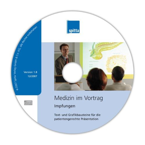 Impfungen, 1 CD-ROM Text- und Grafikbausteine für die patientengerechte Präsentation. Für Windows NT (mit SP3), 2000, XP, Vista