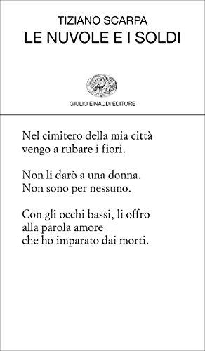 Le nuvole e i soldi (Collezione di poesia Vol. 456)