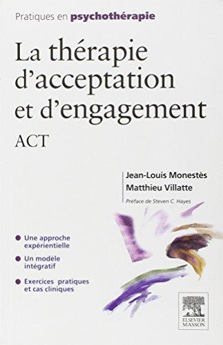 La thérapie d'acceptation et d'engagement, ACT