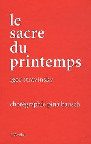 Pina Bausch - Le sacre du printemps (livre +