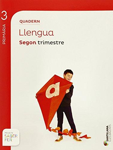 Saber Fer, llengua, 3 Educació Primària (Baleares). 2 trimestre. Quadern por From Santillana Educación, S.L.