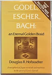 Godel, Escher, Bach: An Eternal Golden Braid by Douglas R. Hofstadter (1979-08-01)