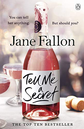 Tell Me a Secret: 'Brilliant, with completely unexpected twists' Gill Sims, author of Why Mummy Drinks (English Edition) -