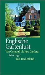Englische Gartenlust: Von Cornwall bis Kew Gardens (insel taschenbuch)