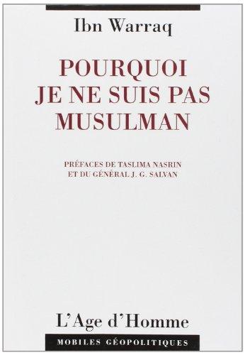 Pourquoi Je ne Suis Pas Musulman par Ibn Warraq