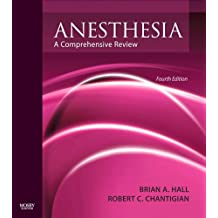Anesthesia: A Comprehensive Review E-Book