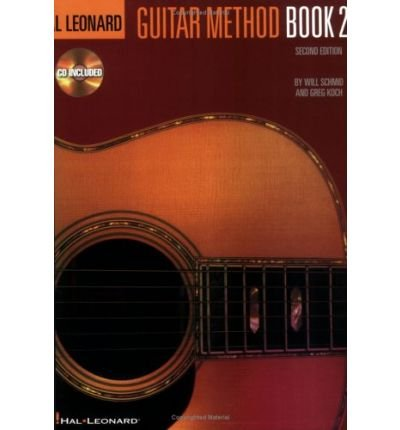 [(Hal Leonard Guitar Method Book 2 )] [Author: Will Schmid] [Jul-2003]