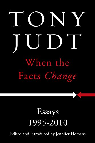 When the Facts Change: Essays 1995 - 2010 (English Edition)