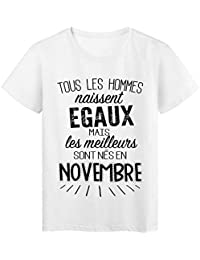 T-Shirt citation Tous les hommes naissent égaux les meilleurs sont nés en  Novembre réf 45ed6d571ad