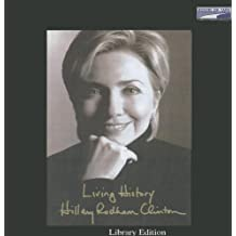Living History - Collector's Edition - Unabridged by Hillary Rodham Clinton (2003-01-01)