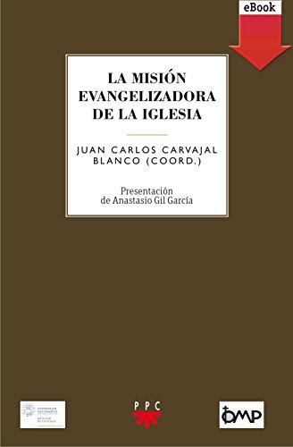 La misión evangelizadora de la Iglesia (eBook-ePub) (GS nº 104) por Juan Carlos Carvajal Blanco
