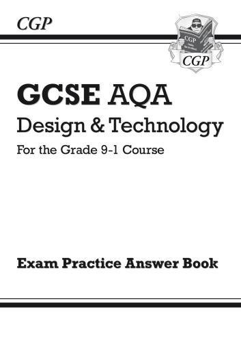 New Grade 9-1 GCSE Design & Technology AQA Answers (for Workbook) (CGP GCSE D&T 9-1 Revision)