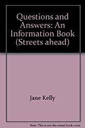 Questions and Answers: An Information Book (Streets ahead)