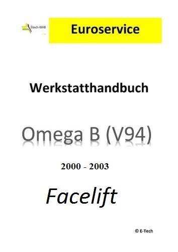 Repair Manual Workshop Manual (CD) Opel Omega B Facelift