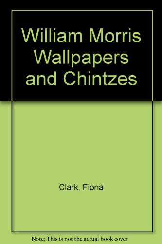 William Morris Wallpapers and Chintzes