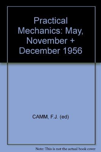 Practical Mechanics: May, November + December 1956