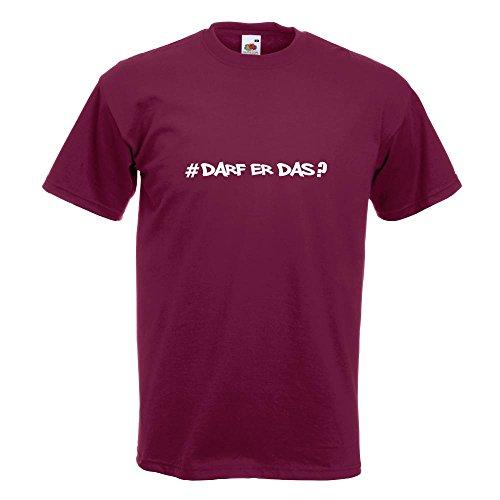 KIWISTAR - Darf Er Das - Hashtag T-Shirt in 15 verschiedenen Farben - Herren Funshirt bedruckt Design Sprüche Spruch Motive Oberteil Baumwolle Print Größe S M L XL XXL Burgund