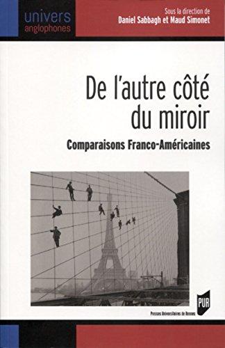 De l'autre côté du miroir: Comparaisons Franco-Américaines