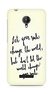 AMEZ let your smile change the world Back Cover For Micromax Canvas Spark Q380