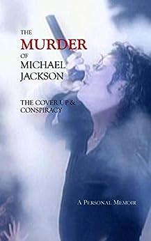 The Murder of Michael Jackson (English Edition) di [Stefaniak, Deborah]