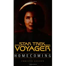 Homecoming Book One: Homecoming Book One of Two (Star Trek: Voyager, Band 1)