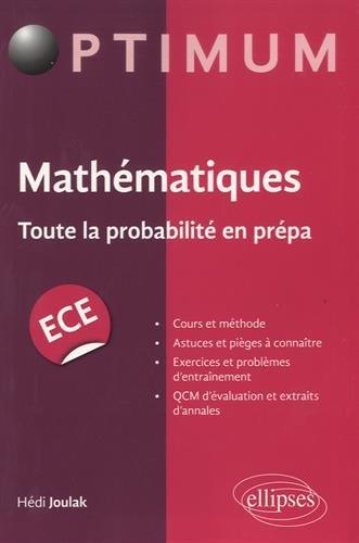 Mathématiques Toute la Probabilité en Prépa ECE
