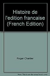 Histoire de l'édition Française, tome 1 : Le Livre Conquérant - Du Moyen Age au milieu du XVIIé siècle