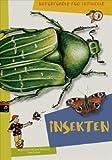 Naturführer für Entdecker. Insekten und Käfer
