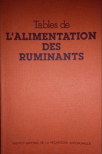 Tables de l'alimentation des ruminants par INRA Institut national de la recherche agronomique