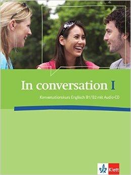 In conversation: Konversationskurs Englisch B1/B2 (Englisch) ( 1. September 2009 )